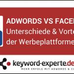 Unterschied AdWords Facebook