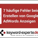 7 Google AdWords Fehler